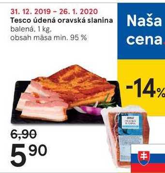 Tesco údená oravská slanina, 1 kg